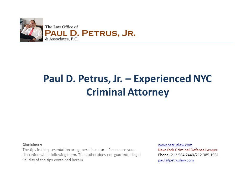 Mr.Paul D. Petrus, Jr.