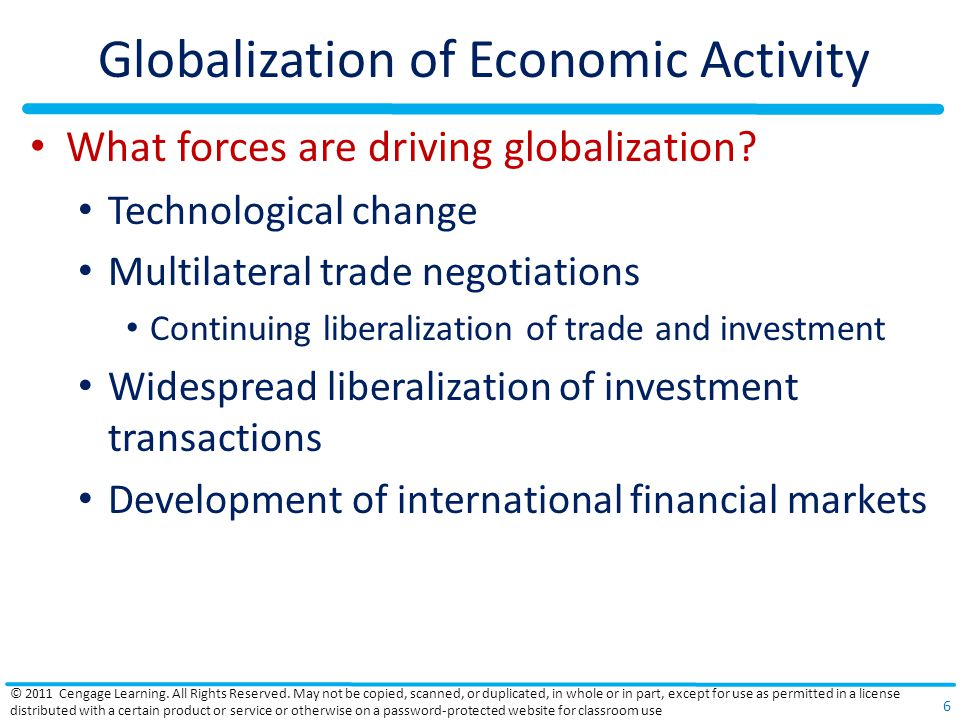 Globalization of Economic Activity What forces are driving globalization.