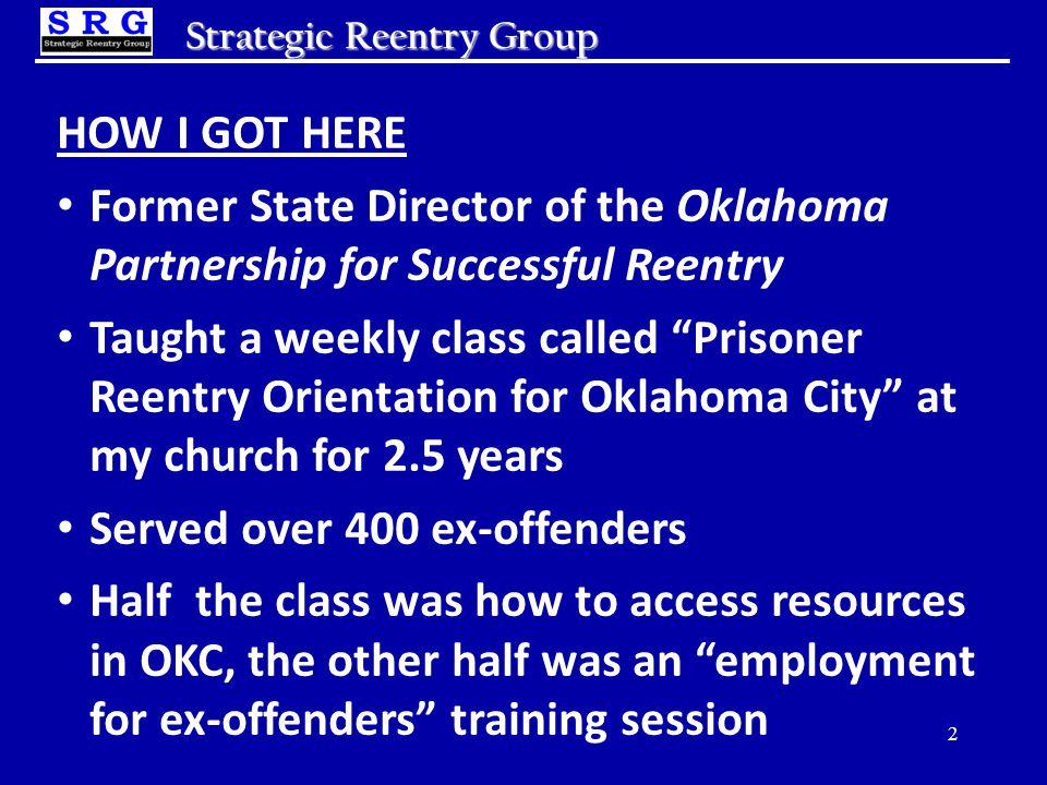 13 Strategic Reentry Group