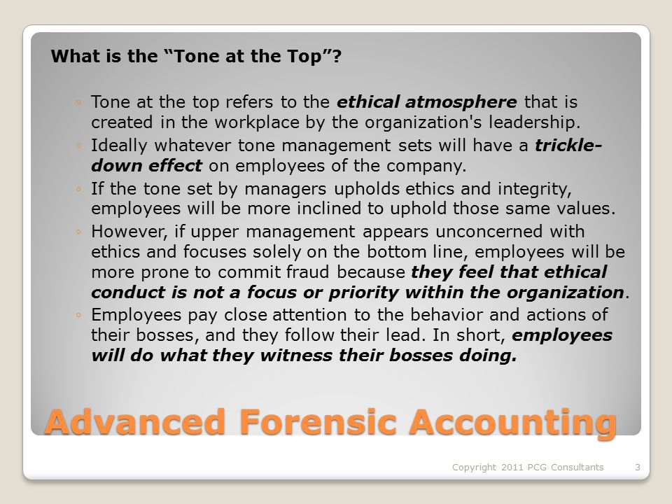 Advanced Forensic Accounting What is the Tone at the Top .