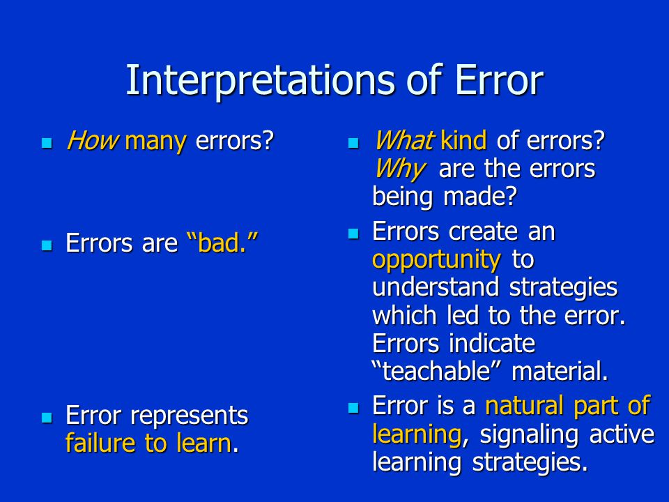 Interpretations of Error How many errors. How many errors.