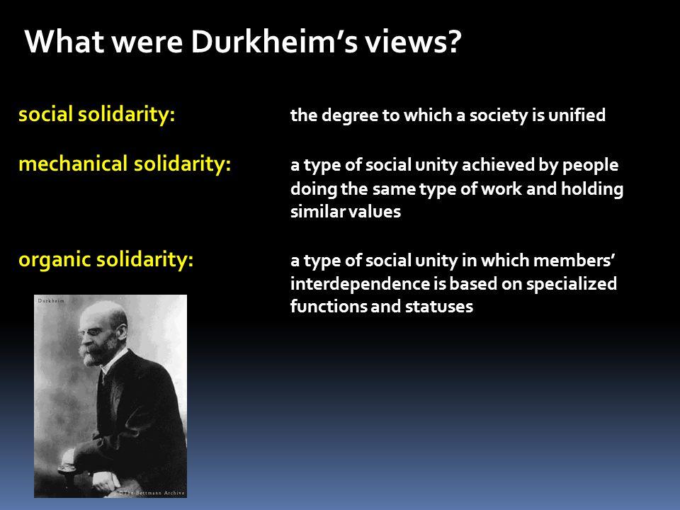 What were Durkheim's views.
