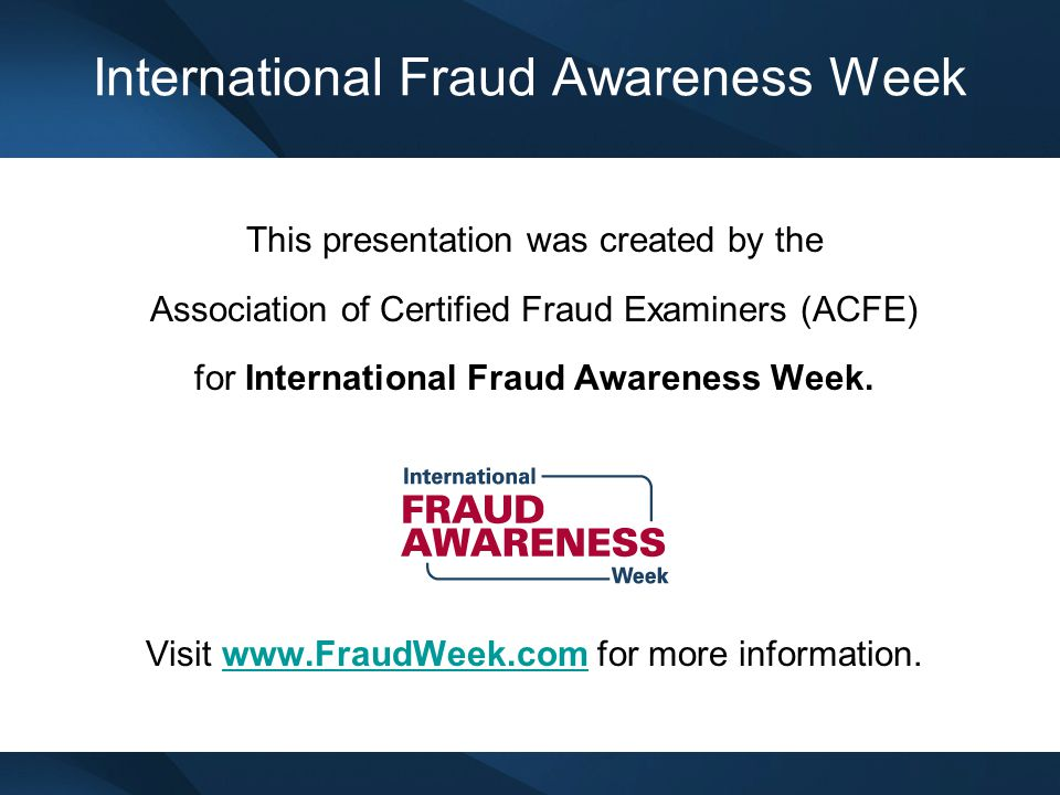 The Cost of Occupational Fraud According to the ACFE's 2012 Report to the Nations on Occupational Fraud & Abuse, organizations lose an estimated five percent of their annual revenues to fraud.