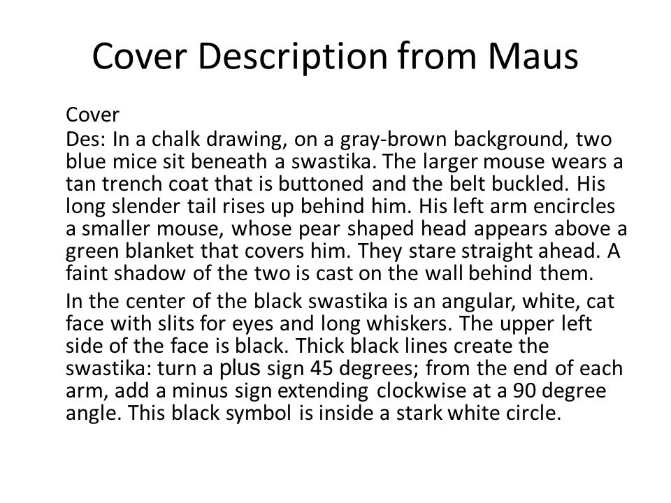 Cover Description from Maus Cover Des: In a chalk drawing, on a gray-brown background, two blue mice sit beneath a swastika.