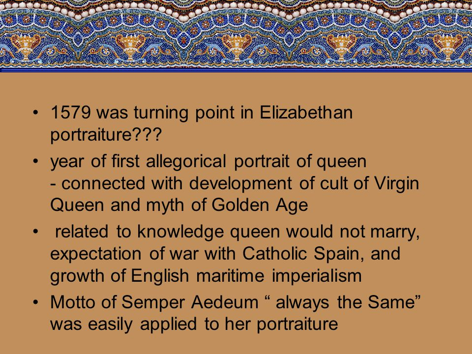 1579 was turning point in Elizabethan portraiture .