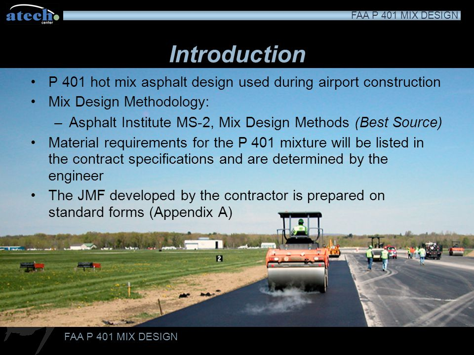 FAA P 401 MIX DESIGN Thank You for Your Attention !
