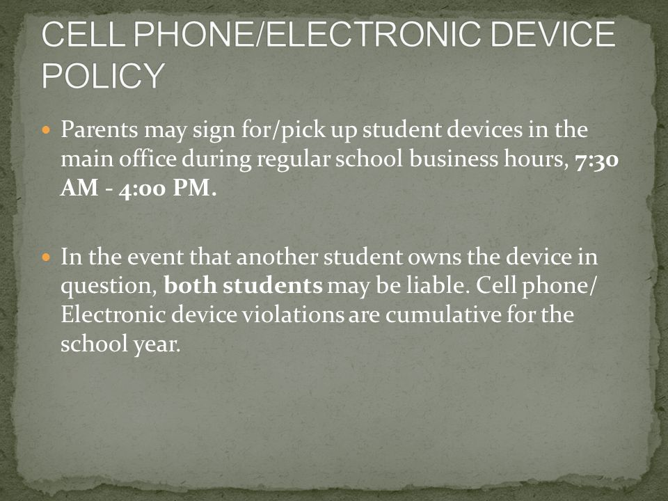 Parents may sign for/pick up student devices in the main office during regular school business hours, 7:30 AM - 4:00 PM.