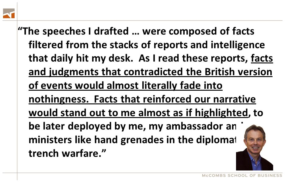 """The speeches I drafted … were composed of facts filtered from the stacks of reports and intelligence that daily hit my desk. As I read these reports,"