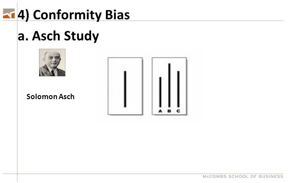 a. Asch Study Solomon Asch