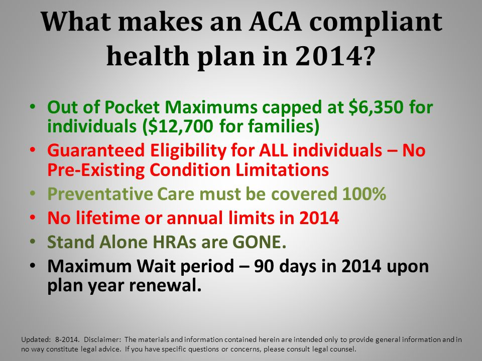 What makes an ACA compliant health plan in 2014.