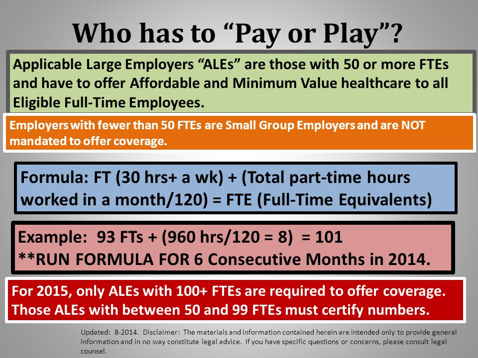 Counting your Workforce - All of them Control Group Rules – multiple EINs equate to one ALE.