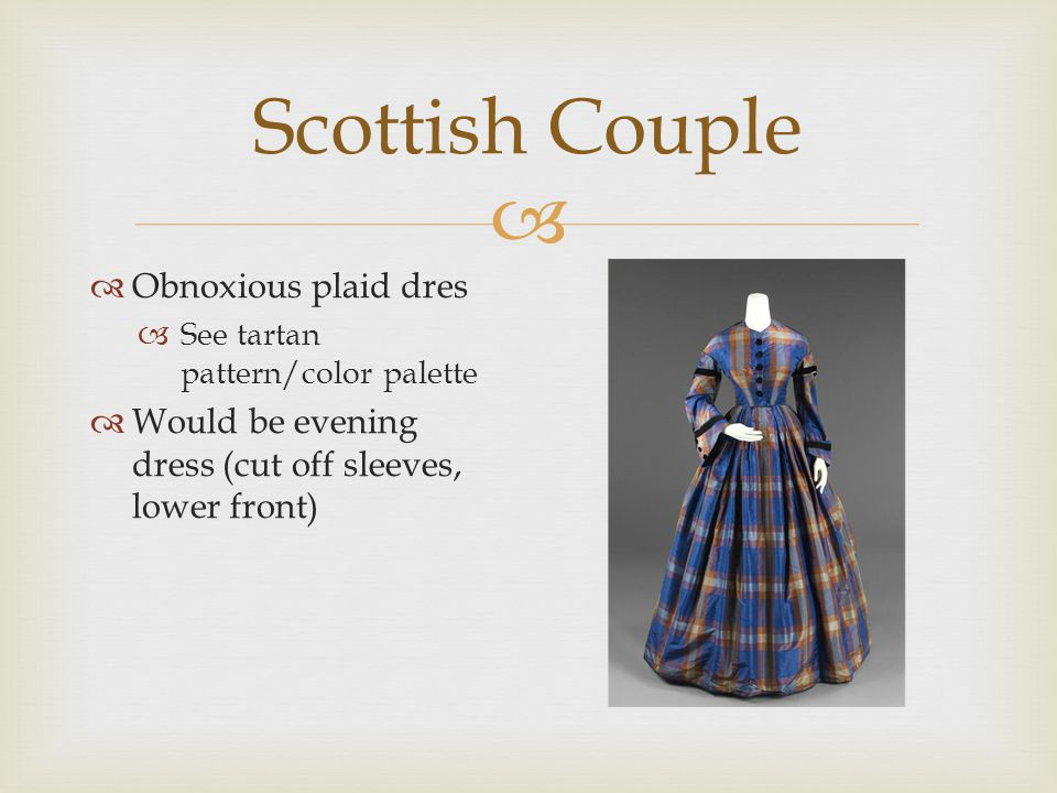   Obnoxious plaid dres  See tartan pattern/color palette  Would be evening dress (cut off sleeves, lower front)