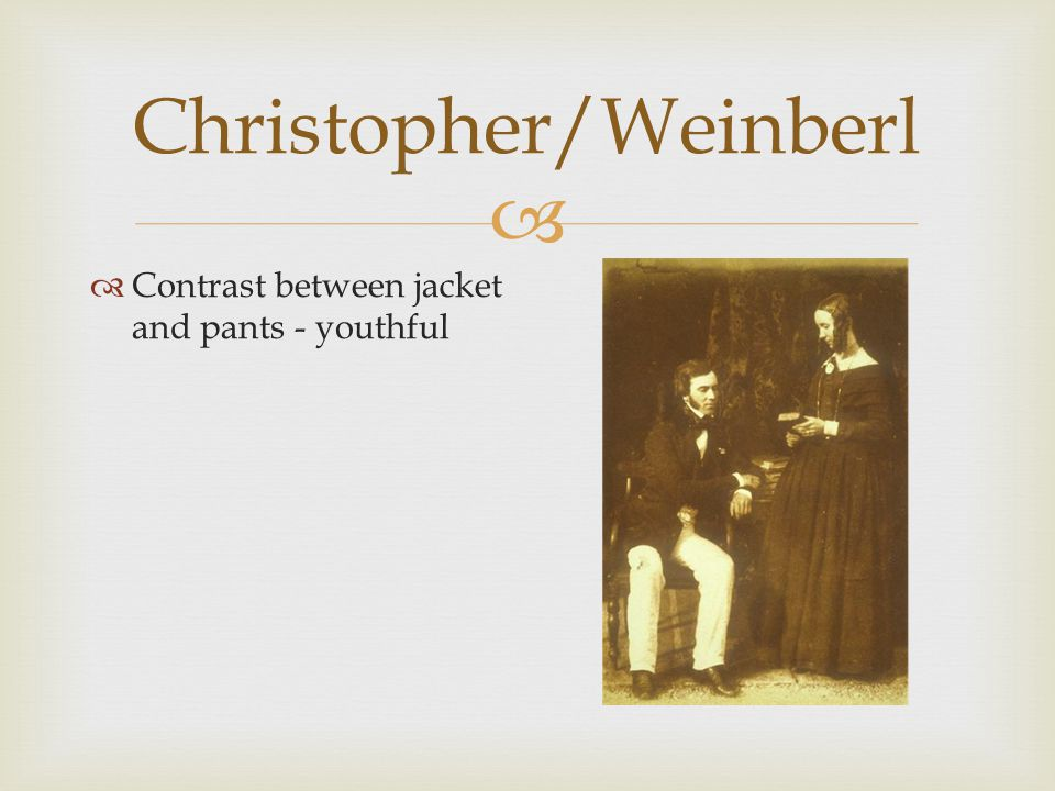  Christopher/Weinberl  Contrast between jacket and pants - youthful