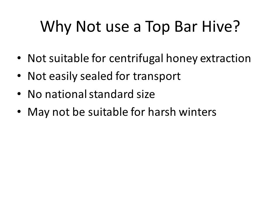 Hives Must be Level The hive can be mounted on it's own legs or it can be mounted on a hive stand but it is critical that the hives are mounted level if the top bar combs are to be interchangeable.