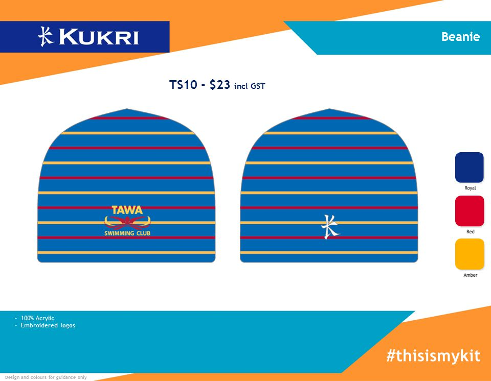Design and colours for guidance only - 100% Acrylic - Embroidered logos Beanie #thisismykit TS10 - $23 incl GST