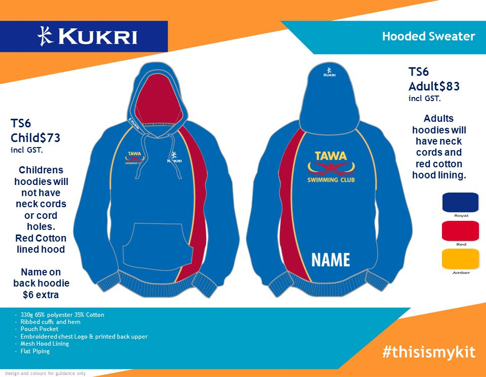 Design and colours for guidance only - 330g 65% polyester 35% Cotton - Ribbed cuffs and hem - Pouch Pocket - Embroidered chest Logo & printed back upper - Mesh Hood Lining - Flat Piping Hooded Sweater #thisismykit TS6 Child$73 incl GST.