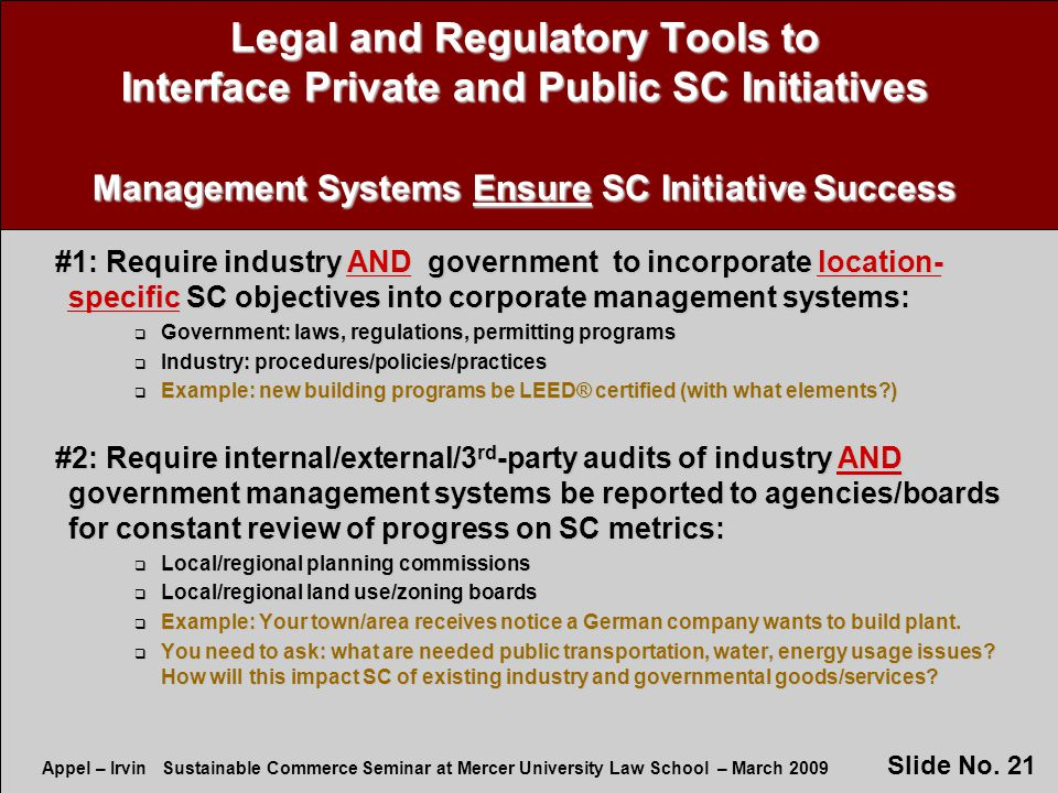Appel – Irvin Sustainable Commerce Seminar at Mercer University Law School – March 2009 Slide No.