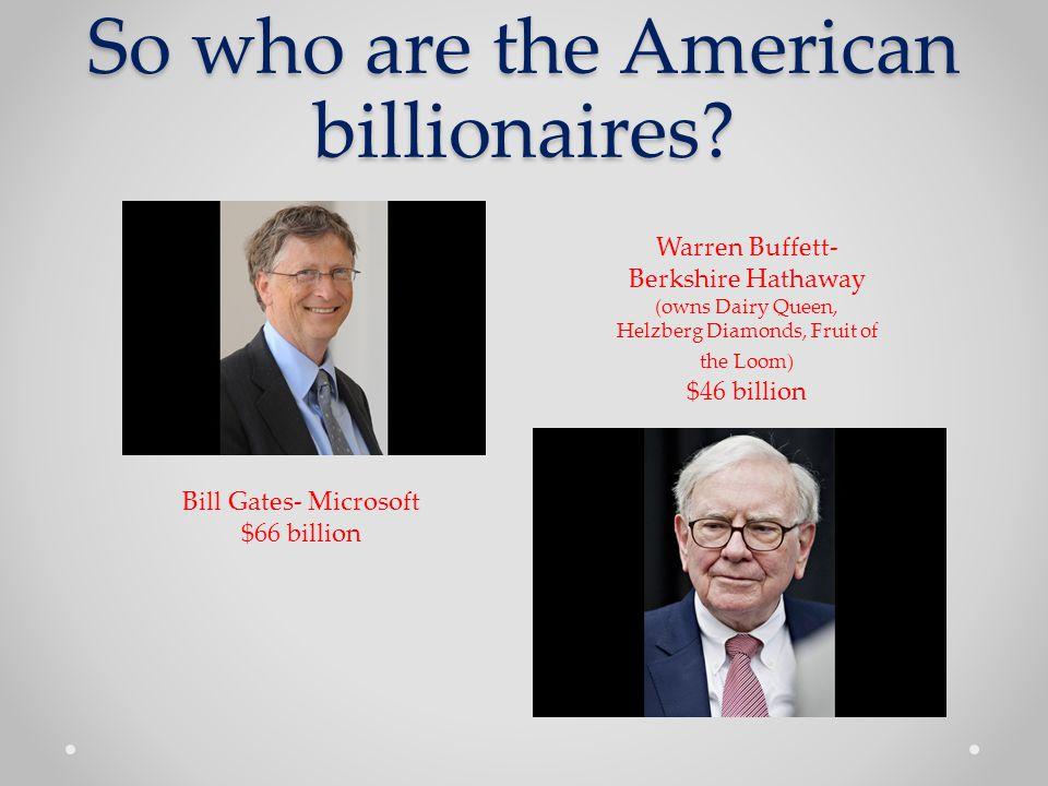 So who are the American billionaires.