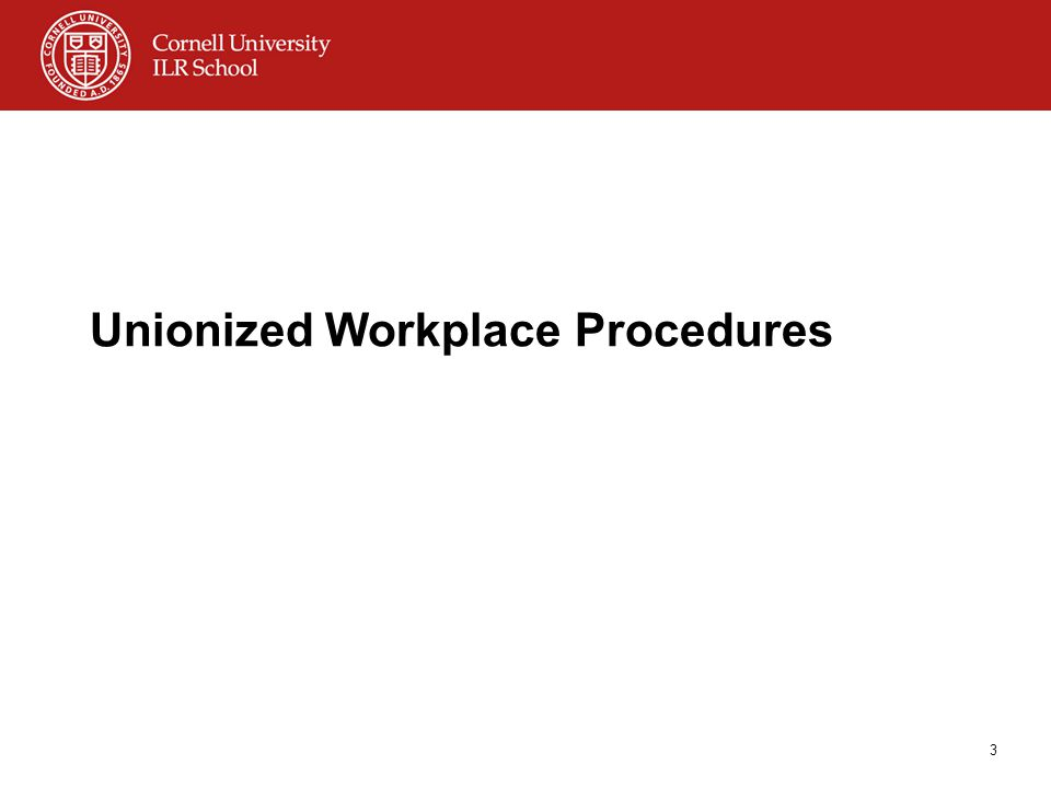 Unionized Workplace Procedures 3