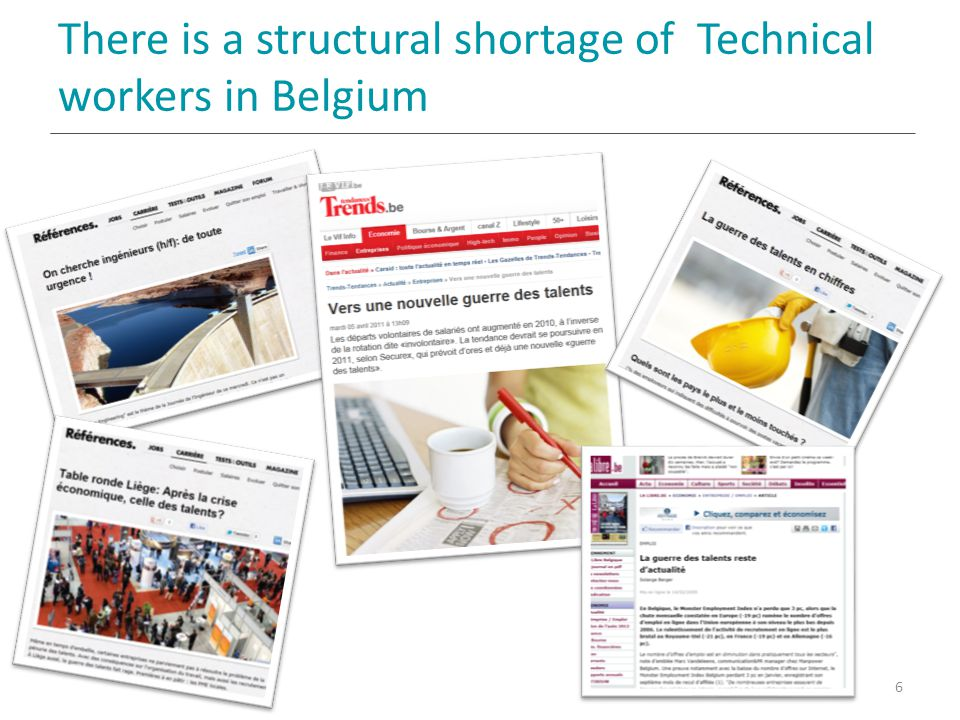 There is a structural shortage of Technical workers in Belgium 6