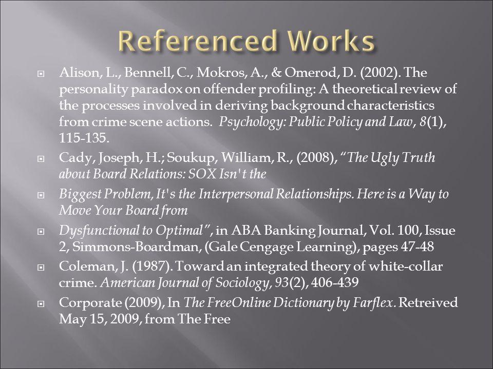  Alison, L., Bennell, C., Mokros, A., & Omerod, D.