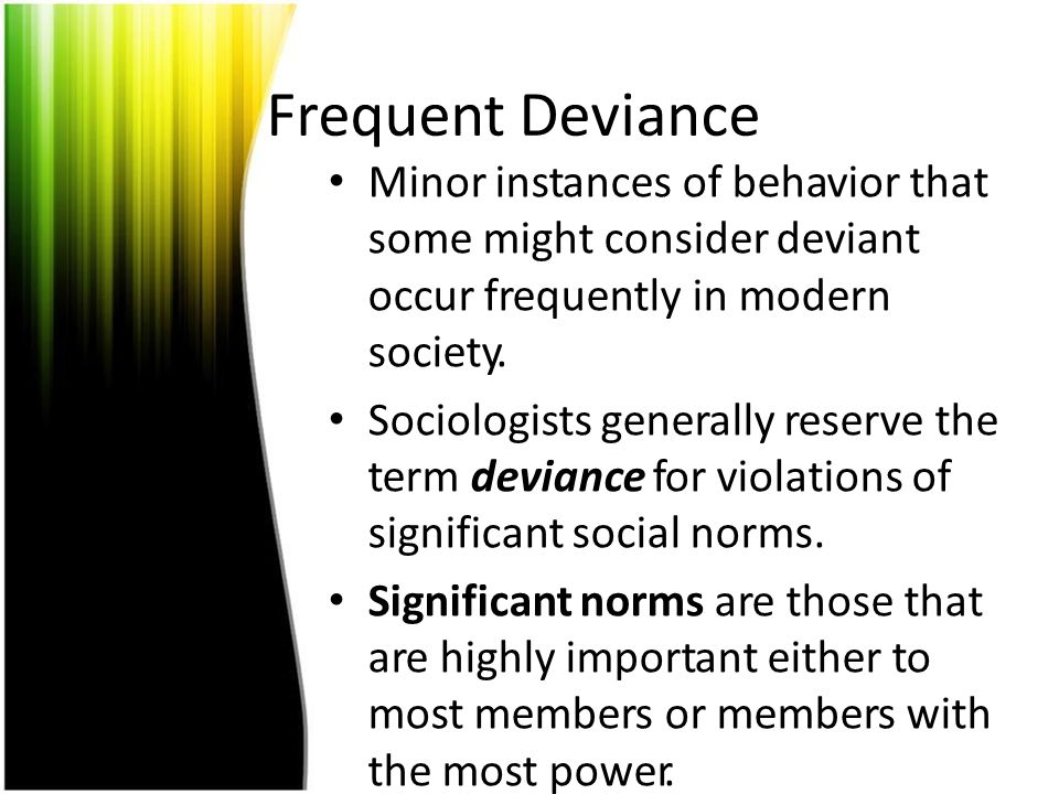 Is deviance defined by act or by the individual.