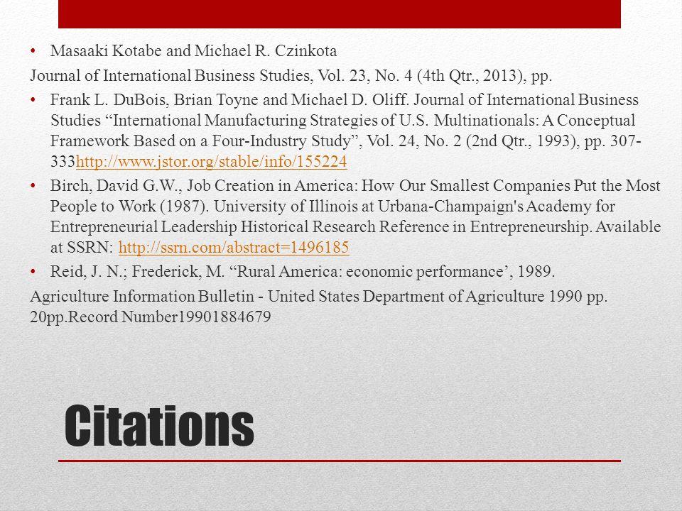 Citations Masaaki Kotabe and Michael R. Czinkota Journal of International Business Studies, Vol.