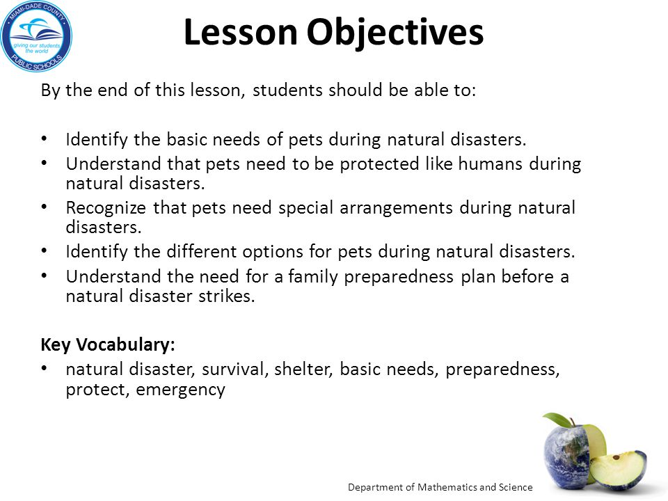 Department of Mathematics and Science Lesson Essential Questions: What are basic needs for pets during natural disasters.