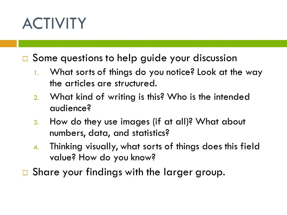 ACTIVITY  Some questions to help guide your discussion 1.