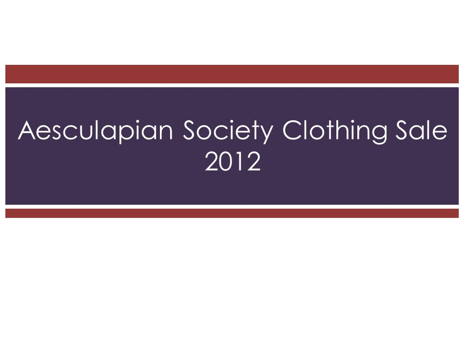 Aesculapian Society Clothing Sale 2012