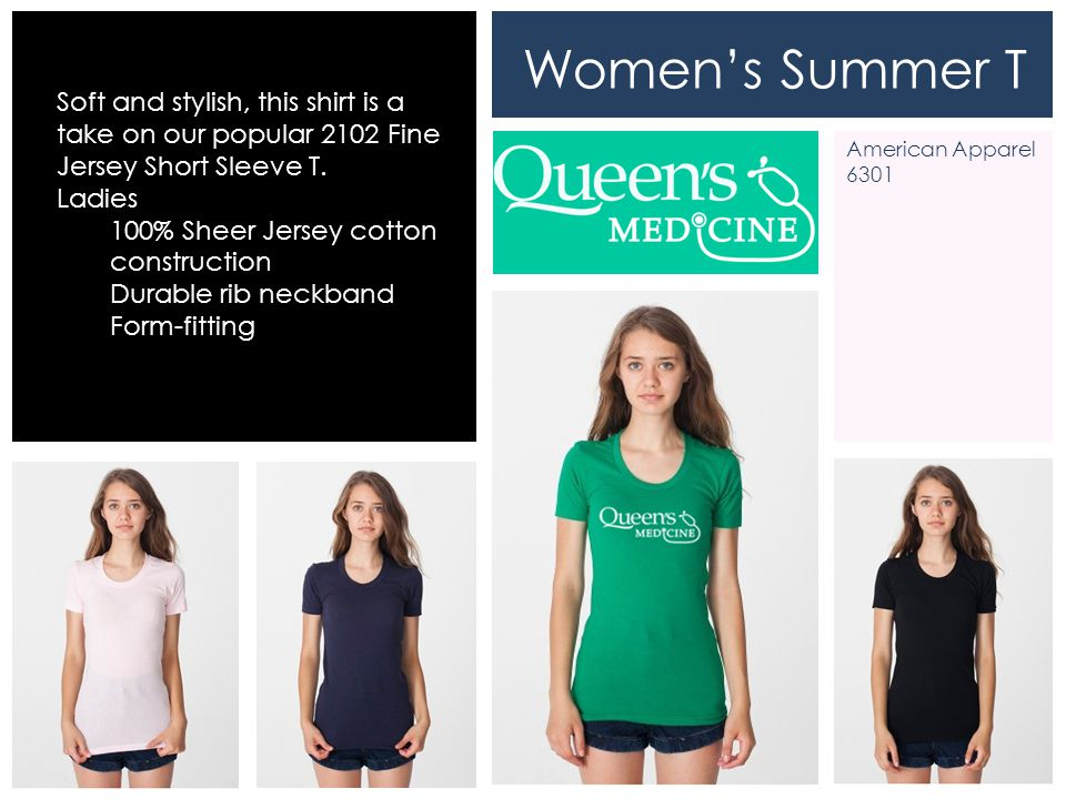Women's Summer T Soft and stylish, this shirt is a take on our popular 2102 Fine Jersey Short Sleeve T.