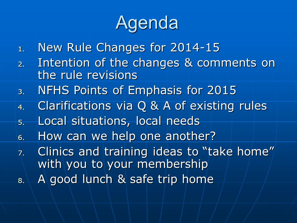 Agenda 1.New Rule Changes for 2014-15 2.