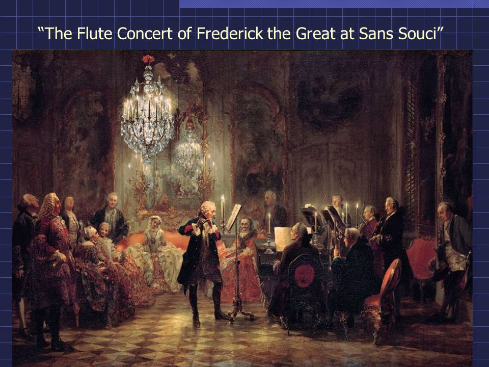 The Flute Concert of Frederick the Great at Sans Souci