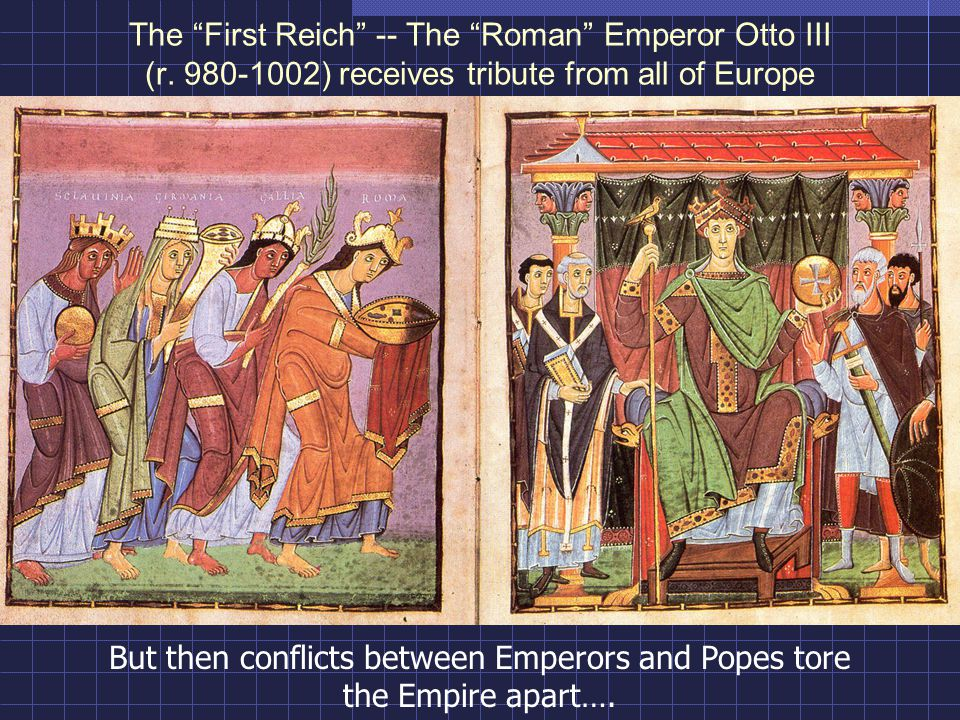 The First Reich -- The Roman Emperor Otto III (r.