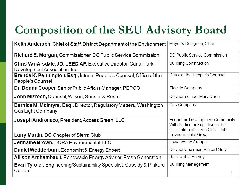 Composition of the SEU Advisory Board Keith Anderson, Chief of Staff, District Department of the Environment Mayor's Designee, Chair Richard E.