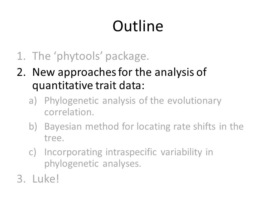 Outline 1.The 'phytools' package.