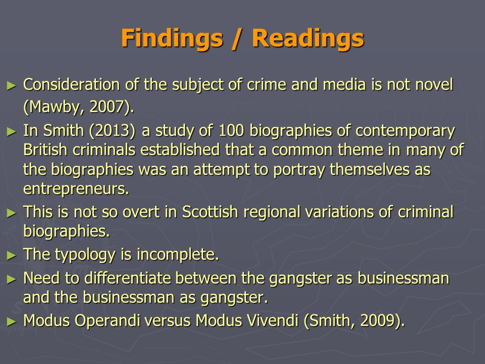 Findings / Readings ► Consideration of the subject of crime and media is not novel (Mawby, 2007).