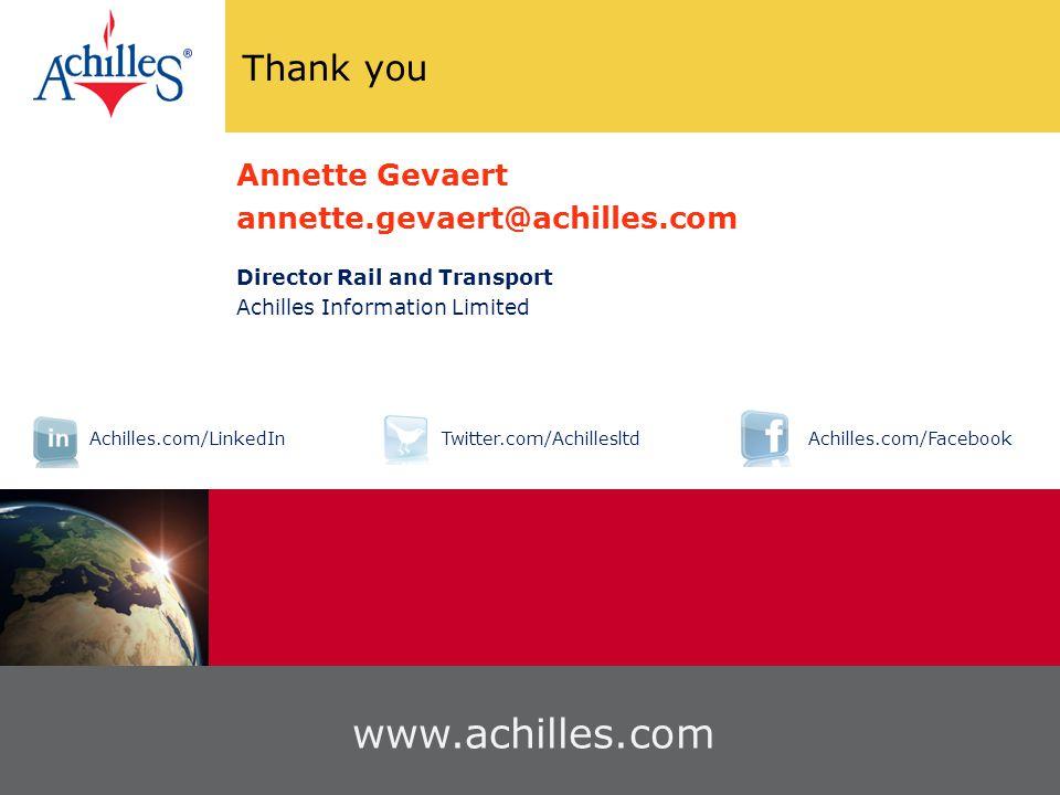Thank you 40 www.achilles.com Annette Gevaert annette.gevaert@achilles.com Director Rail and Transport Achilles Information Limited Achilles.com/LinkedInTwitter.com/AchillesltdAchilles.com/Facebook
