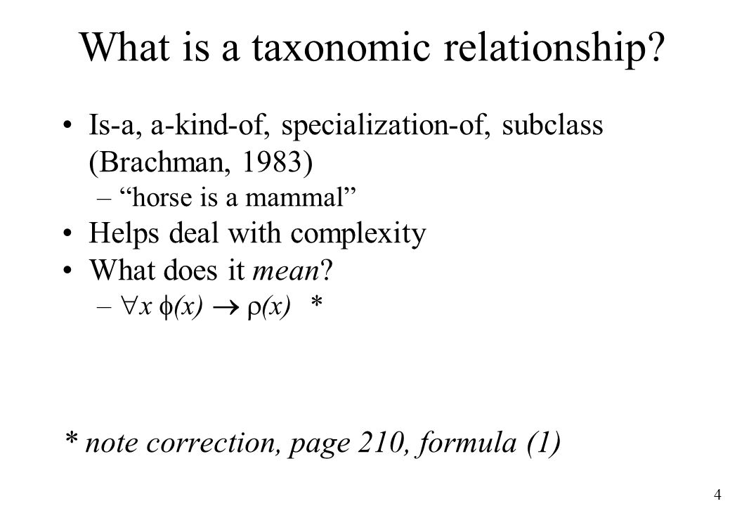 4 What is a taxonomic relationship.