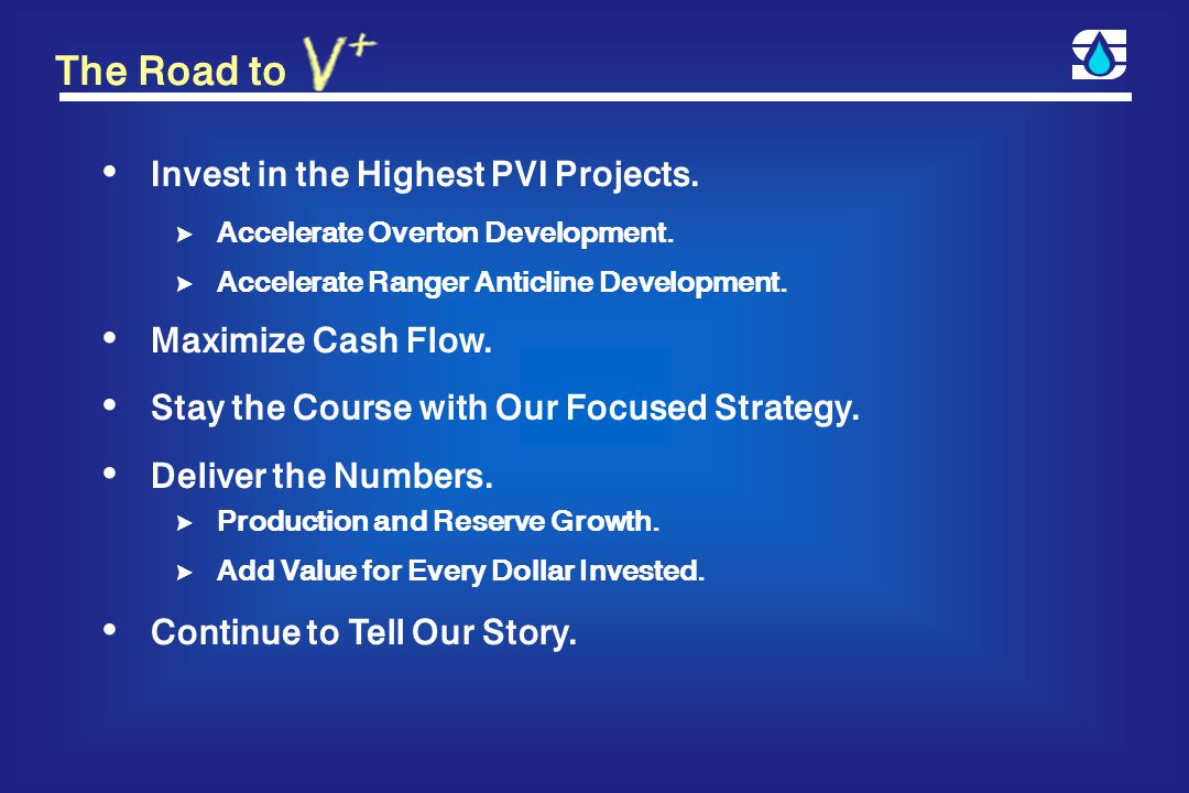 The Road to Invest in the Highest PVI Projects. > Accelerate Overton Development.