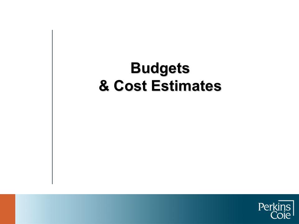 Budgets & Cost Estimates