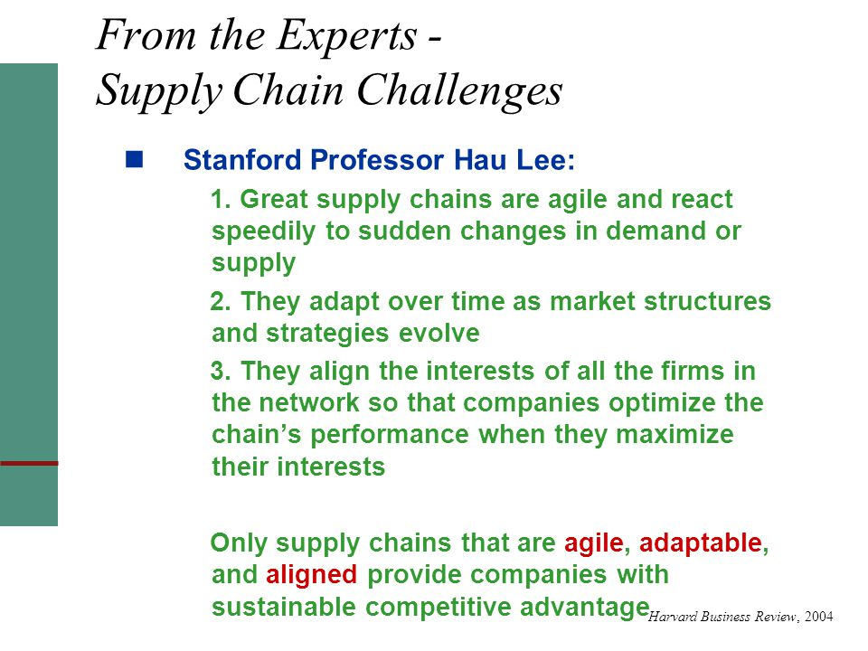 From the Experts - Supply Chain Challenges Stanford Professor Hau Lee: 1.