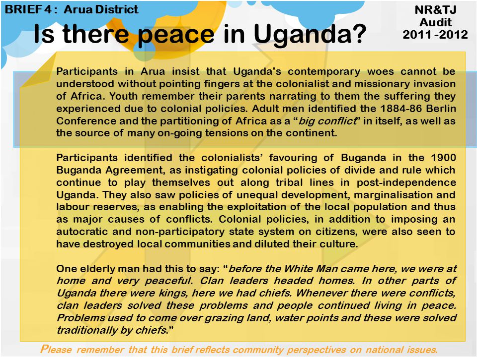 The people of Arua said that Uganda is not at peace.