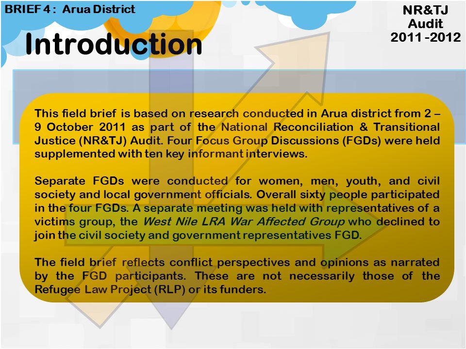 Arua District map NR&TJ Audit 2011 -2012 BRIEF 4 : Arua District