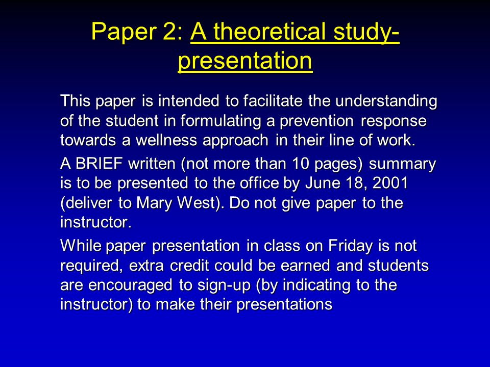 This paper is intended to facilitate the understanding of the student in formulating a prevention response towards a wellness approach in their line o