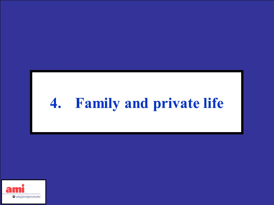 4.Family and private life