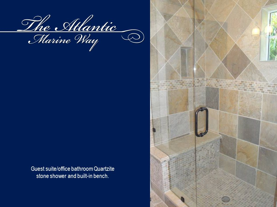 Guest suite/office bathroom Quartzite stone shower and built-in bench.