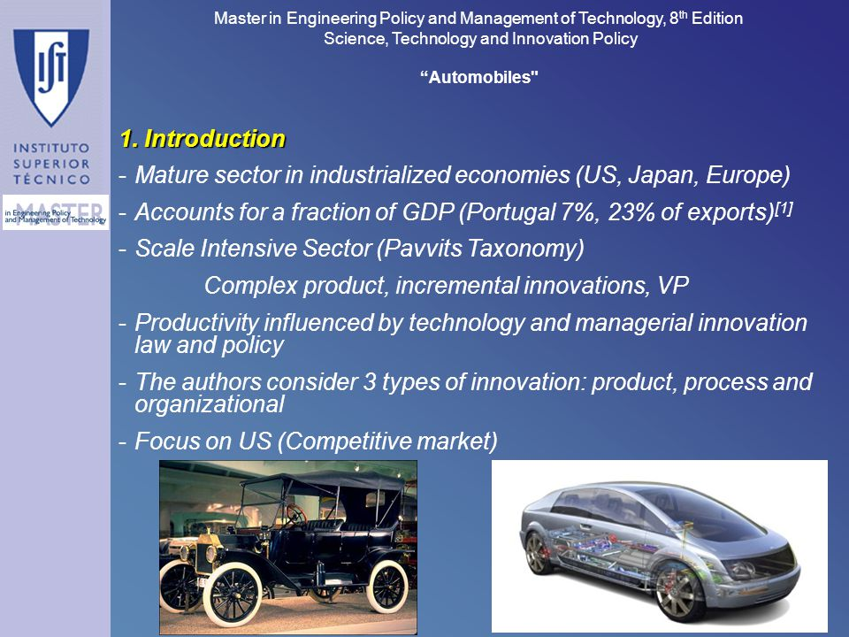 Master in Engineering Policy and Management of Technology, 8 th Edition Science, Technology and Innovation Policy Automobiles 3 1.
