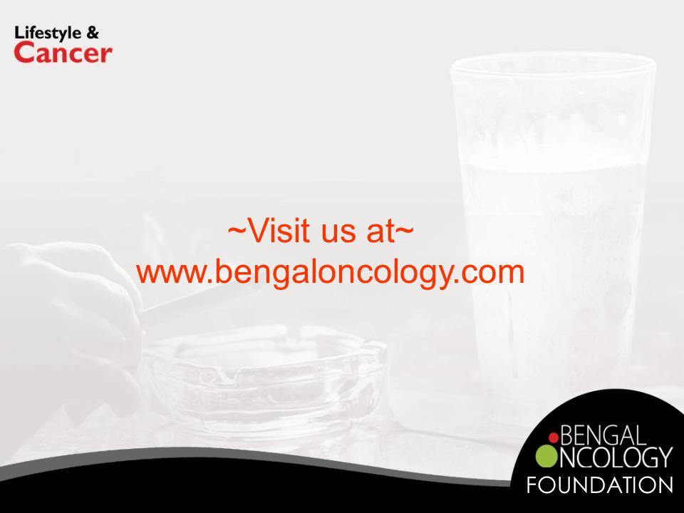 ~Visit us at~ www.bengaloncology.com FOUNDATION