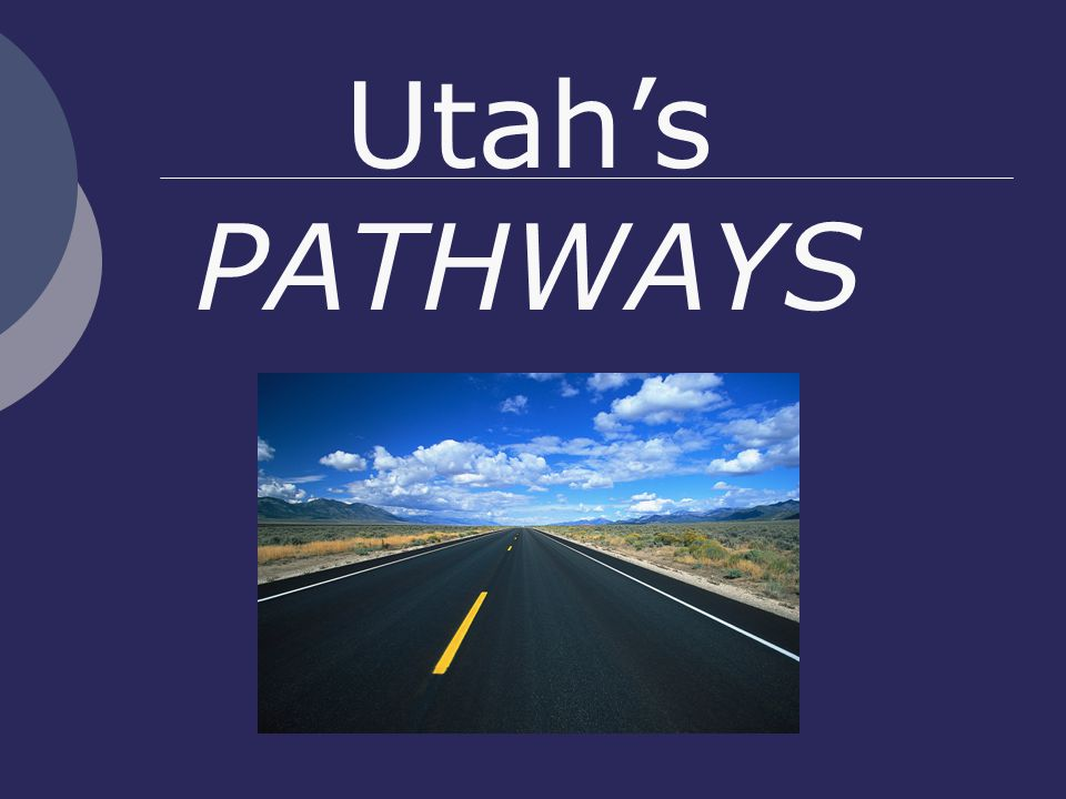 Utah's PATHWAYS